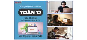 Khoá hè Toán 12 - Trực tuyến /online