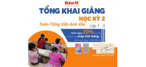 Tổng khai giảng các lớp Toán, Tiếng Việt, Anh văn lớp 1 - 5 học kì 2