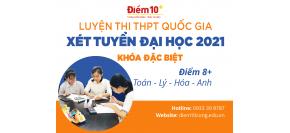 Khoá luyện thi THPT Quốc gia, xét tuyển Đại học 2021