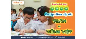 Ôn thi cấp tốc HK2 môn Toán - Tiếng Việt lớp 4