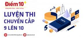 Luyện thi chuyến cấp 9 lên 10 quận Phú Nhuận