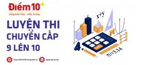 Luyện thi chuyến cấp 9 lên 10 quận Tân Phú