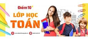 Học thêm lớp 6 tại quận 12, Tân Phú, Phú Nhuận, Gò Vấp